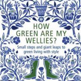 Get free delivery from Borders.co.uk when you buy The Times' columnist Anna Shepard's book 'How Green Are My Wellies? Small Steps and Giant Leaps to Green Living in Style.