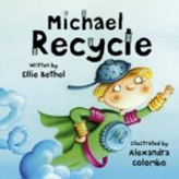 Michael Recycle, the green caped crusader saves the planet ...
