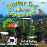 Kids DVD - Tractor Ted visits an organic farm with animals and fun info!