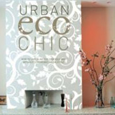 Oliver Heath's 'Urban Eco Chic' book on sustainable interiors.